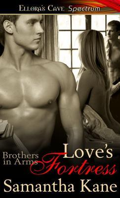 Love's Fortress (Brothers in Arms, #7)
