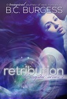 Retribution by B.C. Burgess