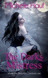 The Dark's Mistress (Wicked Games, #3.8)