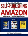 A Detailed Guide to Self-Publishing with Amazon and Other Online Booksellers: Proofreading, Author Pages, Marketing, and More