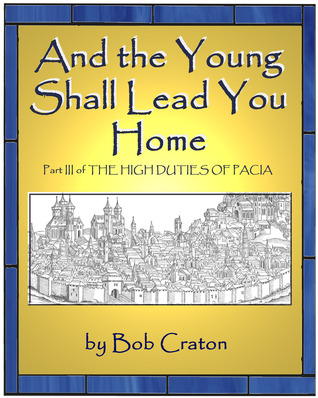 And the Young Shall Lead You Home High Duties of Pacia 3