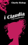 I, Claudia by Charity Bishop