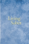 Living Sober by Anonymous