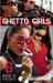 Ghetto Girls 6: Back in the Days