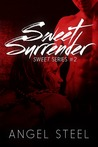 Sweet Surrender (Sweet, #2)