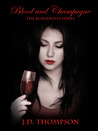 Blood and Champagne (Bloodlines, #2)
