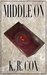Middle On (The Lost Father Chronicles, #1)
