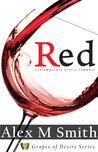 Red (Grapes of Desire Series)