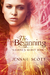 The Beginning (Kaarina's Secret #1)