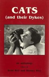 Cats and Their Dykes by Irene Reti