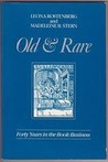 Old & Rare: Thirty Years in the Book Business