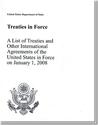 Treaties in Force 2008: A List of Treaties and Other International Agreements in Force on January 1, 2008