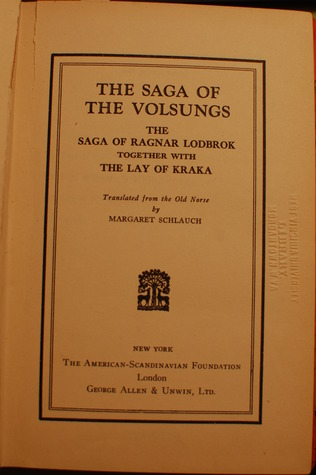 The Saga Of The Volsungs; The Saga Of Ragnar Lodbrok Together With The Lay Of Kraka