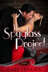 The Spyglass Project (Secret Six, #1)