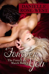 Forever You (Fairy Tale Match, #2)