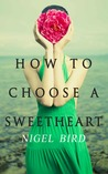 How To Choose A Sweetheart