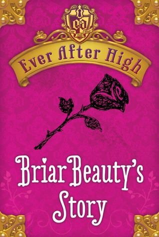 Download free Briar Beauty's Story (Ever After High 0.3) by Shannon Hale ePub