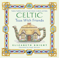 Download online for free Celtic Teas with Friends PDF by Elizabeth Knight