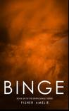 Binge (The Seven Deadly, #6)