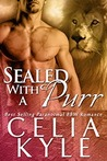 Sealed with a Purr by Celia Kyle