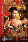 Alpha Wolf with Benefits (Luna Werewolves, #5)