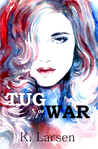 Tug of War (Bloodlines, #1)
