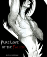 Pure Love of the Fallen (Lost Angels, #1)