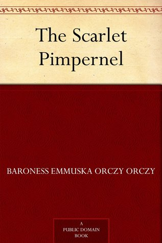 Download online The Scarlet Pimpernel (The Scarlet Pimpernel #1) ePub