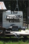 The Propane Game (A Campground Mystery #2)