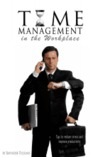 Time Management in the Workplace by Ravinder Tulsiani