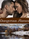 Dangerous Flames (Mafia Hearts, #1)