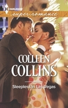 Sleepless in Las Vegas by Colleen Collins
