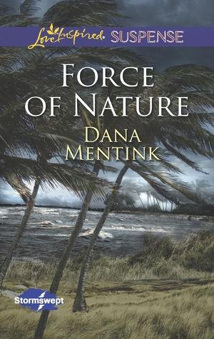 Force of Nature (Stormswept, #2)