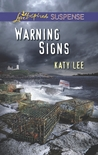 Warning Signs (Stepping Stones Island, #1)