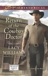 Return of the Cowboy Doctor (Wyoming Legacy, #2)