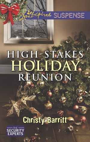 Free download online High-Stakes Holiday Reunion (The Security Experts #3) PDF by Christy Barritt