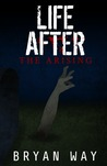 Life After by Bryan Way