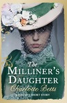 The Milliner's Daughter by Charlotte Betts