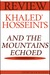 And the Mountains Echoed by Khaled Hosseini - Expert Book Rev... by Expert Book Reviews