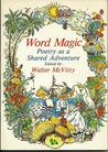 Word Magic, Poetry as a Shared Adventure