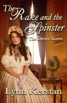 The Rake and The Spinster (Drewe Sisters book 2)