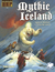Mythic Iceland - Legend & Adventure in Viking-Age Iceland by Pedro Ziviani