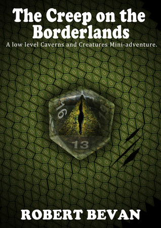 Free download online The Creep on the Borderlands (Caverns and Creatures) PDF