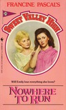 Nowhere to Run (Sweet Valley High, #25)