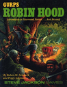 GURPS Robin Hood: Adventures in Sherwood Forest...and Beyond