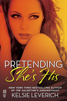 Pretending She's His (Hard Feelings, #2.5)
