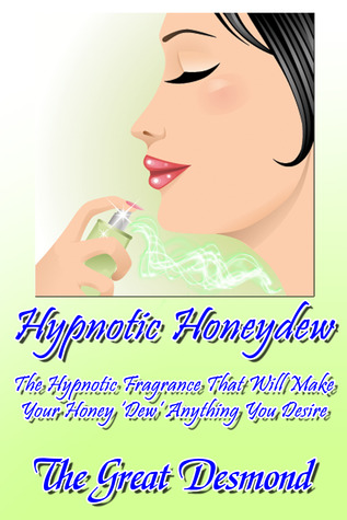 Hypnotic Honeydew  by  Jacques (The Great) Desmond