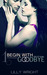 Begin With Goodbye (Begin With Goodbye, #1)