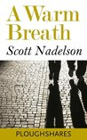 A Warm Breath (Kindle Single) (Ploughshares Solos)