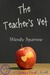 The Teacher's Vet by Wendy Sparrow